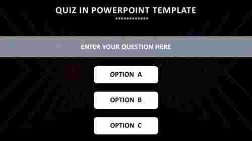 QUIZ IN POWERPOINT TEMPLATE
