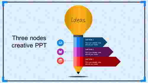 A three noded creative ppt templates