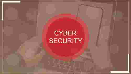 cyber security powerpoint template-protect informations