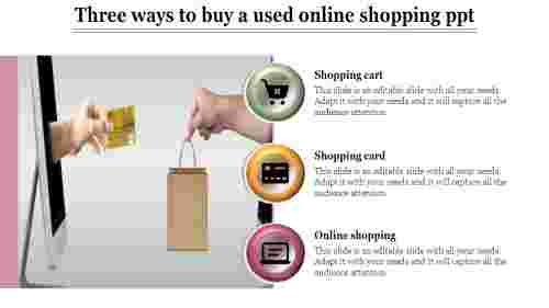online shopping ppt-Three ways to buy a used online shopping ppt
