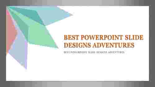 Best powerpoint slide with Background Designs