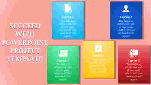 A five noded powerpoint project template