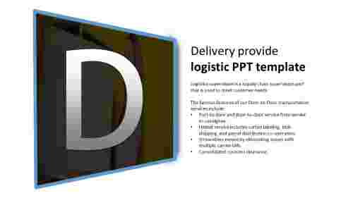 A one noded logistics PPT template