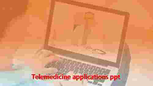 telemedicine applications ppt