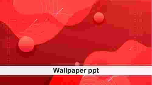 Our%20Predesigned%20Wallpaper%20PPT%20Template%20Presentation