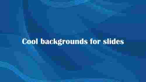 Simple%20and%20Cool%20Backgrounds%20For%20%20Slides
