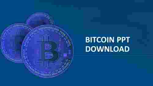 Use%20Bitcoin%20PPT%20Download%20for%20Presentation