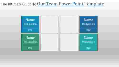 Our team powerpoint template with Placeholder layout