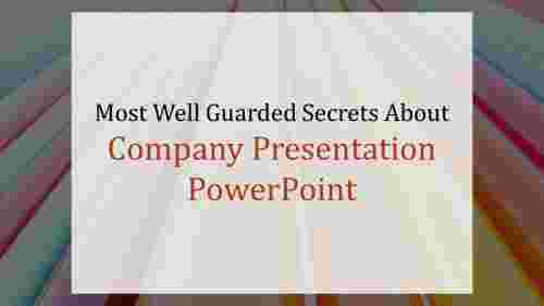 company presentation powerpoint-Most Well Guarded Secrets About Company Presentation Powerpoint