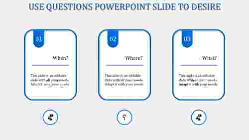 questions powerpoint slide-Blue