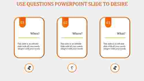 questions powerpoint slide-Orange