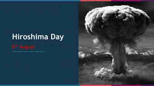 Hiroshima%20Day%20PPT%20Template