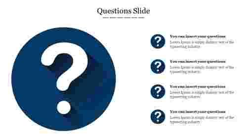 Questions%20Slide%20For%20Presentation