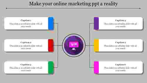 online marketing ppt-Make your online marketing ppt a reality