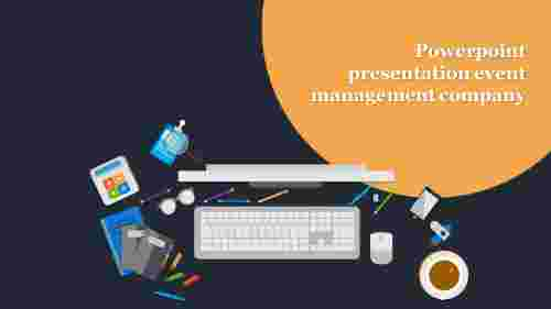 A one noded Powerpoint presentation event management company