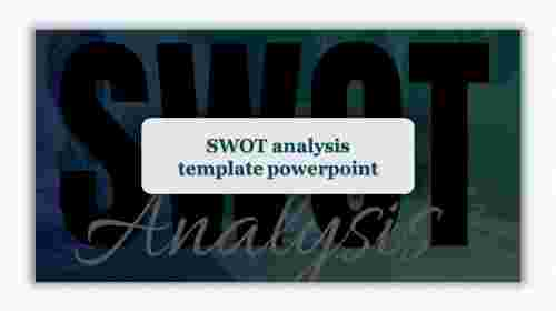 SWOT Analysis Template PowerPoint for introduction presentation