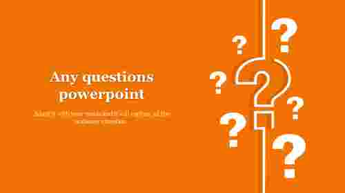 any questions powerpoint