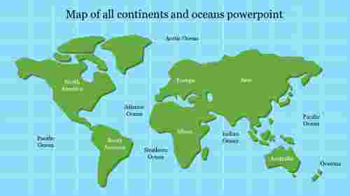 Map of all continents and oceans powerpoint