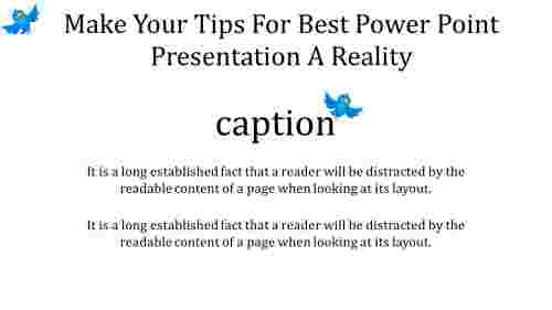 A two noded tips for best power point presentation