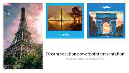 Dream%20Vacation%20PowerPoint%20Presentation%20Template