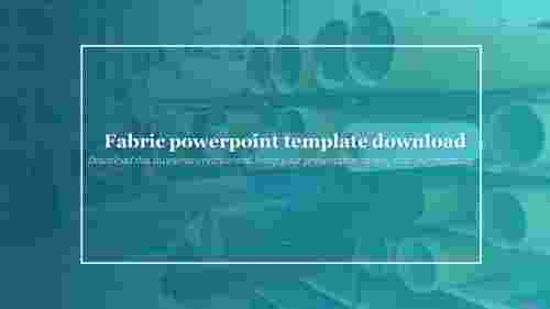 Best%20Fabric%20powerpoint%20template%20download%20%20