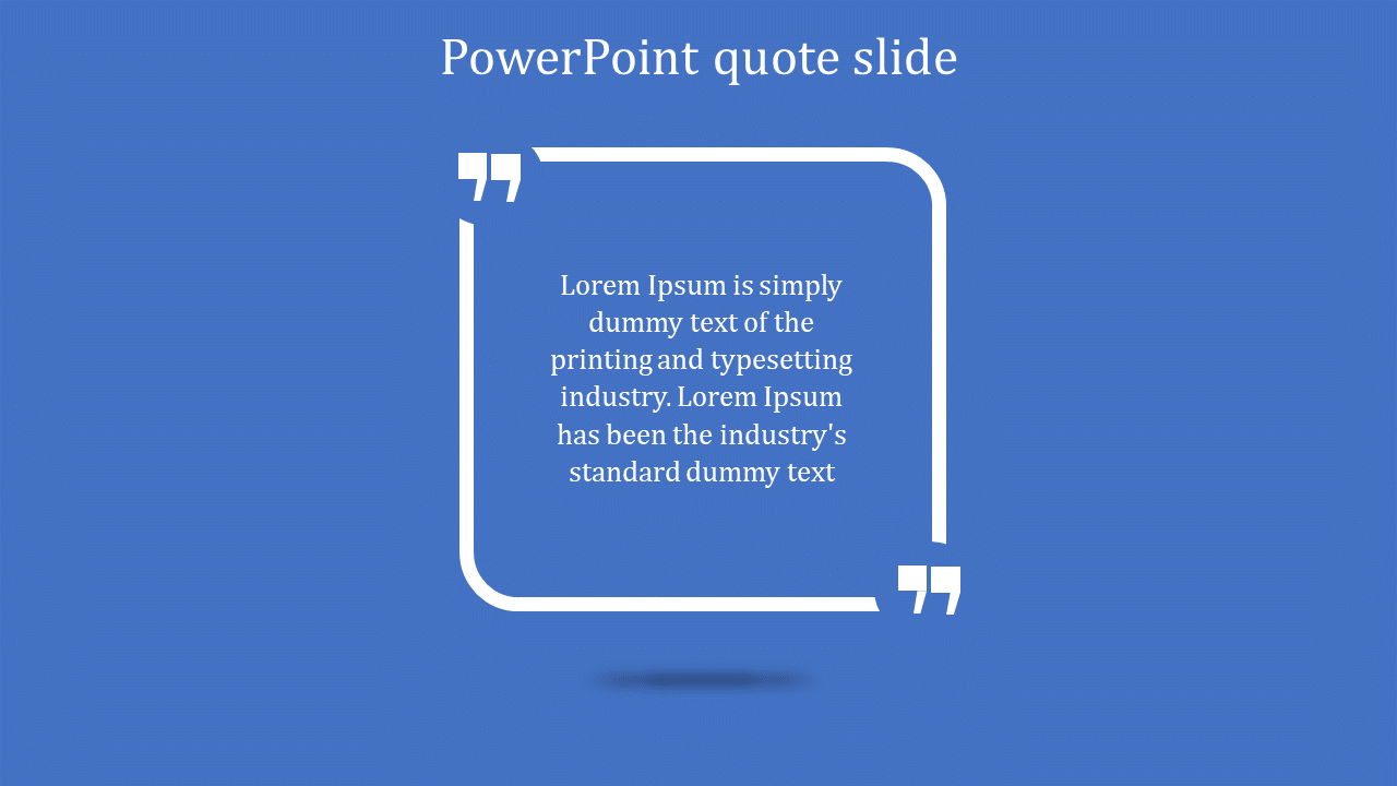 How To Use PowerPoint Quote Slide To Desire