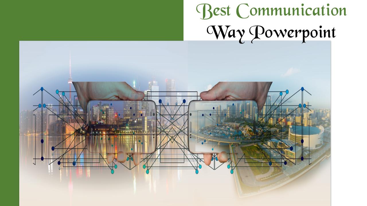 SlideEgg | Best communication ppt-Best communication way