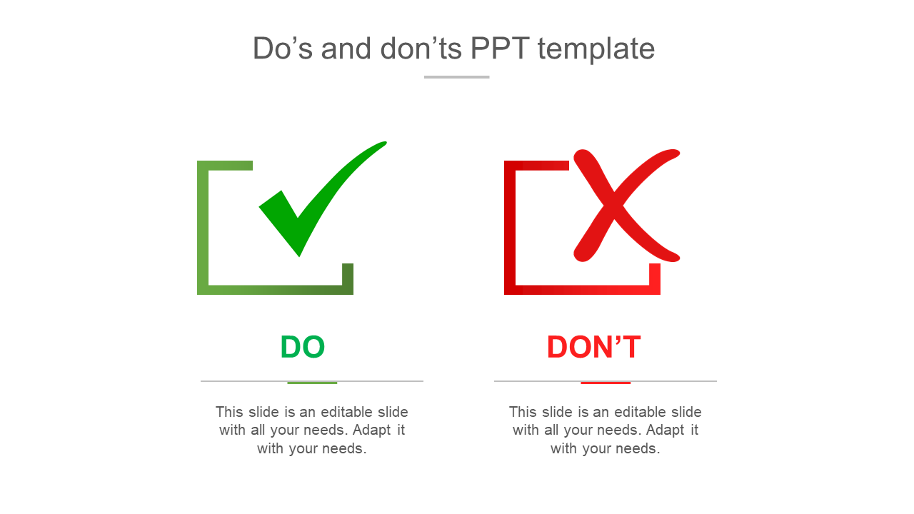 Editable Do's And Don'ts PPT Template