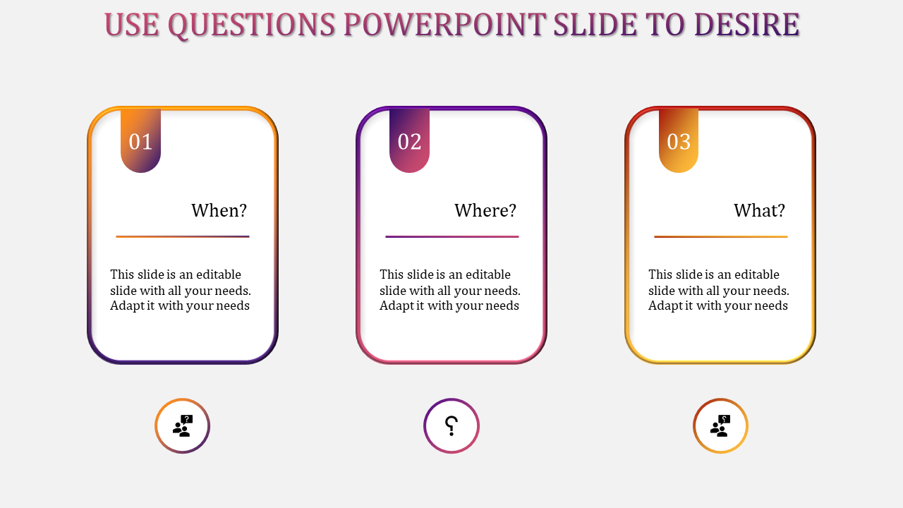A three noded questions powerpoint slide