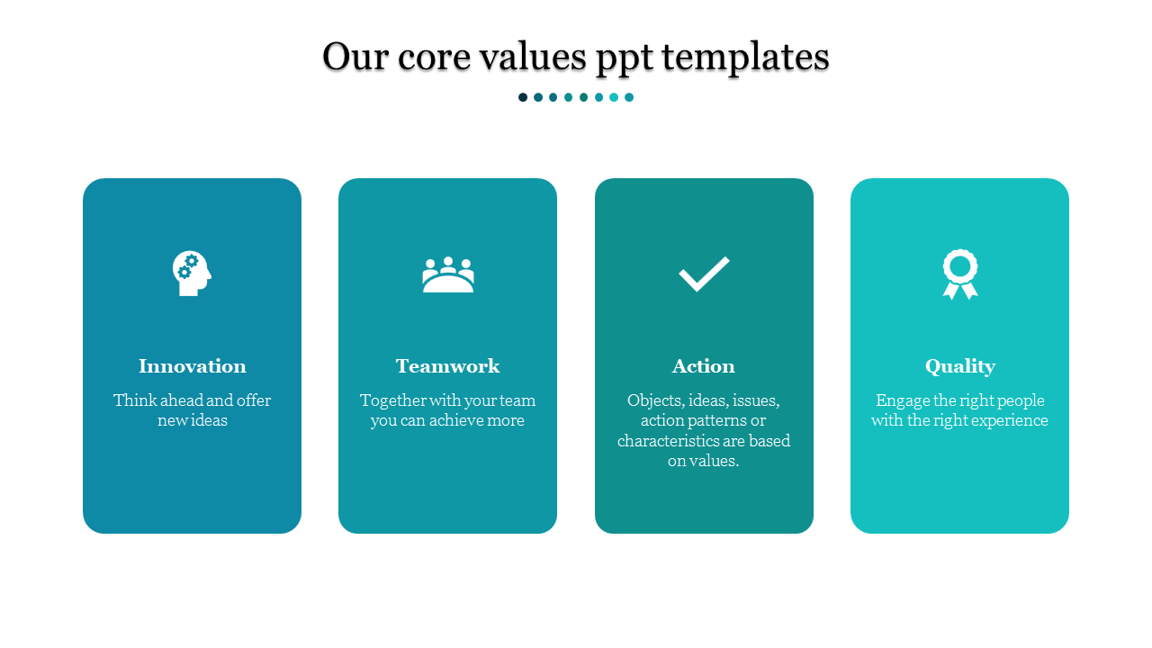 A Four Noded Core Values PPT Templates