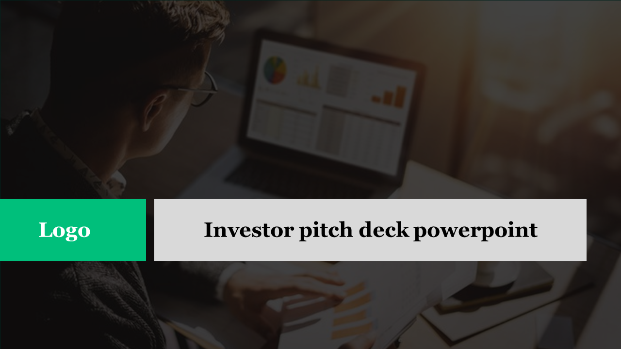 Investor pitch deck powerpoint for presentation