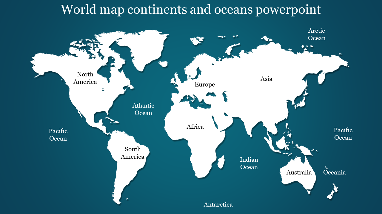 Picture of: Best World Map Continents And Oceans Powerpoint Slideegg